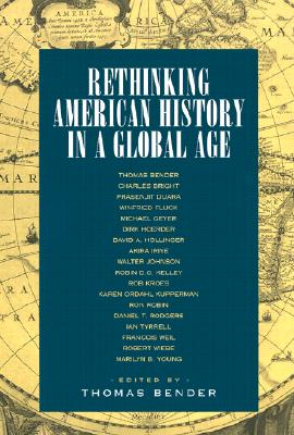 Image for Rethinking American History in a Global Age