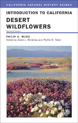 Image for Introduction to California Desert Wildflowers (Volume 74) (California Natural History Guides)