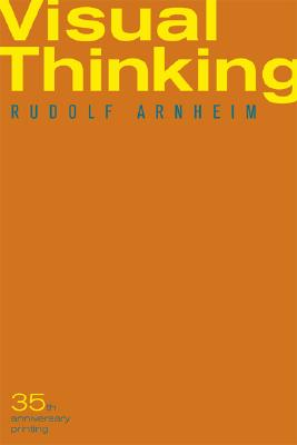 Visual Thinking, Arnheim, Rudolf