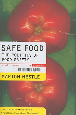Safe Food: The Politics of Food Safety (California Studies in Food and Culture), Nestle, Marion