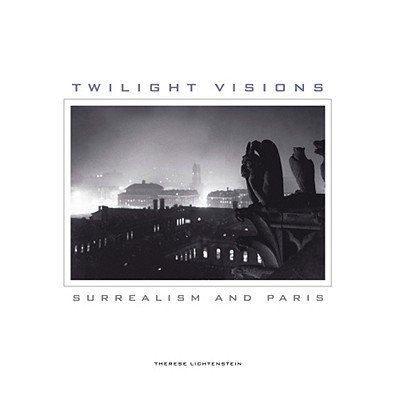 Image for Twilight Visions: Surrealism and Paris