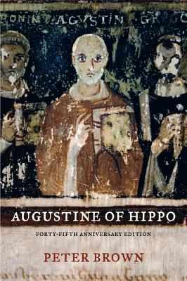 Augustine of Hippo: A Biography, Peter Brown