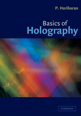 Basics of Holography, Hariharan, P.