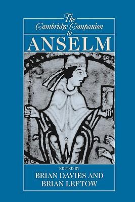 Image for The Cambridge Companion to Anselm (Cambridge Companions to Philosophy)