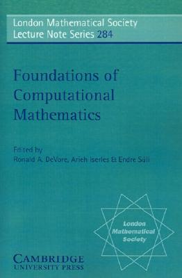 Image for Foundations of Computational Mathematics (London Mathematical Society Lecture Note Series)