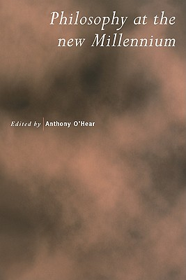 Image for Philosophy at the New Millennium (Royal Institute of Philosophy Supplements)