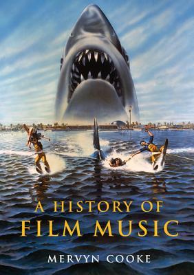 A History of Film Music, Cooke, Mervyn