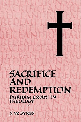 Image for Sacrifice and Redemption: Durham Essays in Theology
