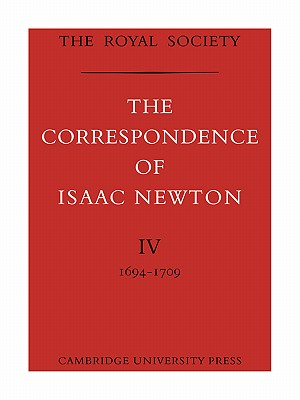 Image for The Correspondence of Isaac Newton (The Correspondence of Isaac Newton 7 Volume Paperback Set)