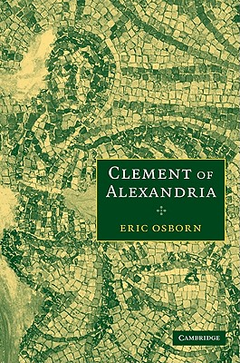 Clement of Alexandria, ERIC OSBORN