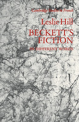 Image for Beckett's Fiction: In Different Words (Cambridge Studies in French)