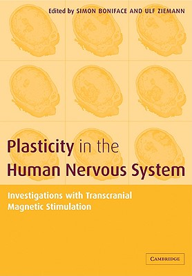 Image for Plasticity in the Human Nervous System: Investigations with Transcranial Magnetic Stimulation