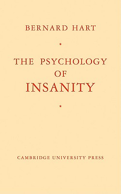 The Psychology of Insanity, Hart, Bernard
