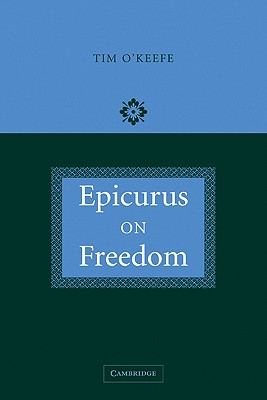 Epicurus on Freedom, O'Keefe, Tim
