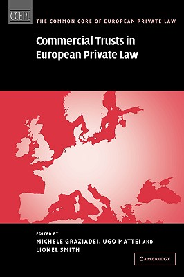 Image for Commercial Trusts in European Private Law (The Common Core of European Private Law)