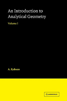 Introduction to Analytical Geometry, Robson, A.