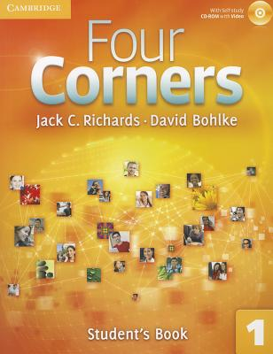 Four Corners, Level 1: Student's (Book & CD) (Four Corners Level 1 Full Contact with Self-study CD-ROM), Richards, Jack C.; Bohlke, David