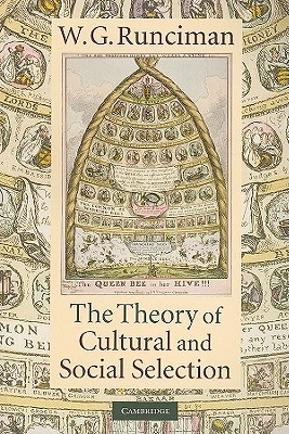 The Theory of Cultural and Social Selection, Runciman, W. G.