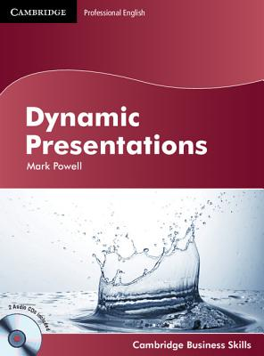 Dynamic Presentations Student's Book with Audio CDs (2) (Cambridge Business Skills), Powell, Mark