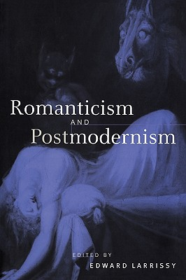 Image for Romanticism and Postmodernism