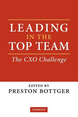 Image for Leading in the Top Team: The CXO Challenge