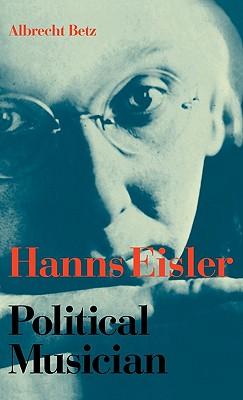 Image for Hanns Eisler Political Musician