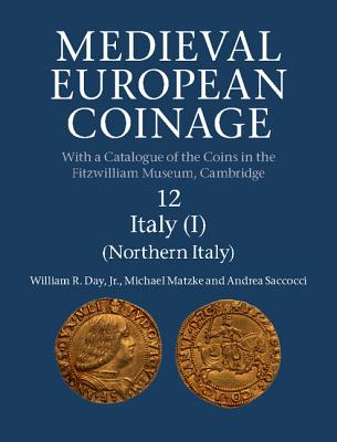 Image for Medieval European Coinage: Volume 12, Northern Italy