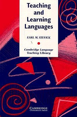 Teaching and Learning Languages, Stevick, Earl W.
