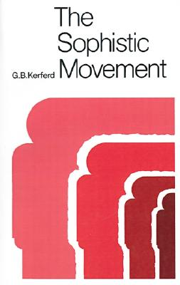 The Sophistic Movement, Kerferd, G. B.