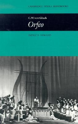 Image for C. W. von Gluck: Orfeo (Cambridge Opera Handbooks)