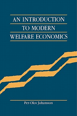 An Introduction to Modern Welfare Economics, Johansson, Per-Olov