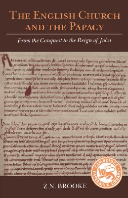 Image for The English Church and the Papacy: From the Conquest to the Reign of John