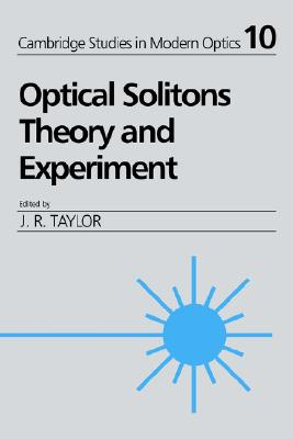 Image for Optical Solitons: Theory and Experiment (Cambridge Studies in Modern Optics)
