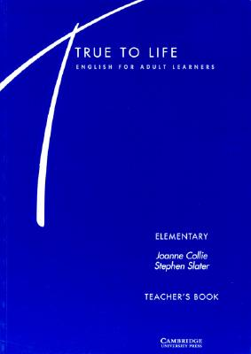 Image for True to Life Elementary Teacher's book  English for Adult Learners