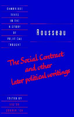 Image for Rousseau: 'The Social Contract' and Other Later Political Writings (Cambridge Texts in the History of Political Thought) (v. 2)