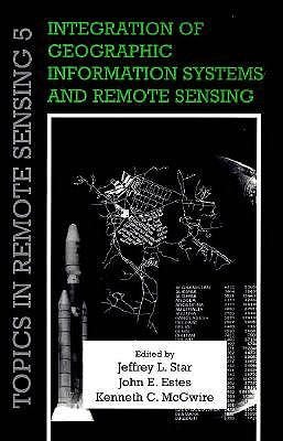 Image for Integration of Geographic Information Systems and Remote Sensing