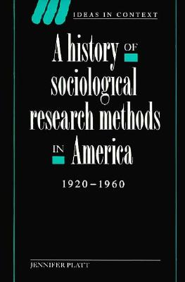 Image for A History of Sociological Research Methods in America, 1920-1960
