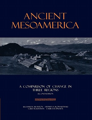Image for Ancient Mesoamerica: A Comparison of Change in Three Regions (New Studies in Archaeology)