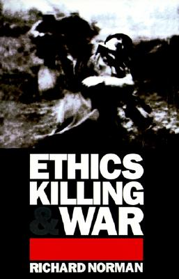 Ethics, Killing and War, Richard Norman