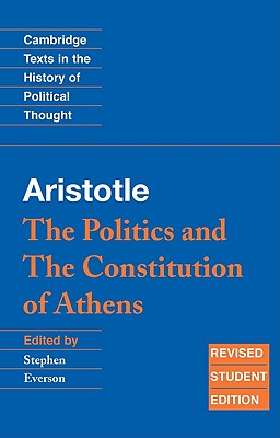 Image for Aristotle: The Politics and the Constitution of Athens (Cambridge Texts in the History of Political Thought)