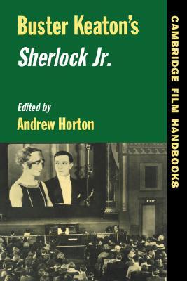 Image for Buster Keaton's Sherlock Jr. (Cambridge Film Handbooks)