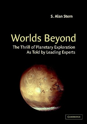 Image for Worlds Beyond: The Thrill of Planetary Exploration as told by Leading Experts