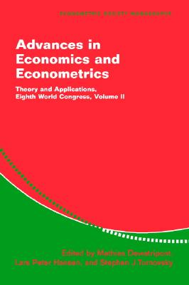 Image for Advances in Economics and Econometrics: Theory and Applications, Eighth World Congress (Econometric Society Monographs) (Volume 2)