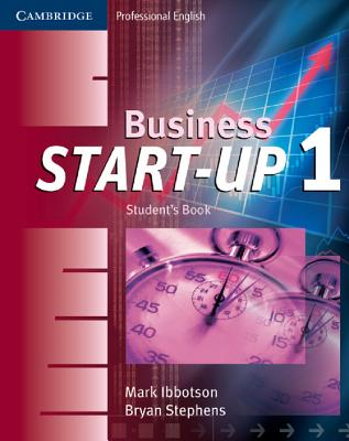 Business Start-Up 1 Student's Book, Ibbotson, Mark,  Stephens, Bryan