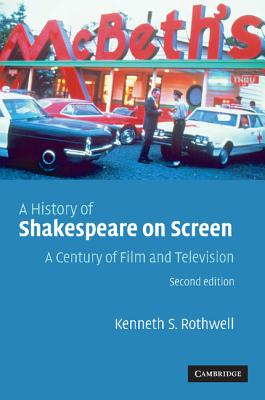 Image for History of Shakespeare on Screen: A Century of Film and Television