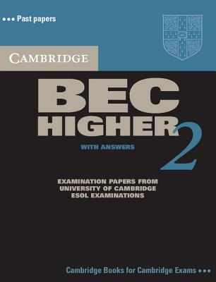 Image for Cambridge BEC Higher 2 Self Study Pack  Examination Papers from University of Cambridge ESOL Examinations