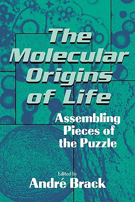 Image for Molecular Origins of Life: Assembling Pieces of the Puzzle, The