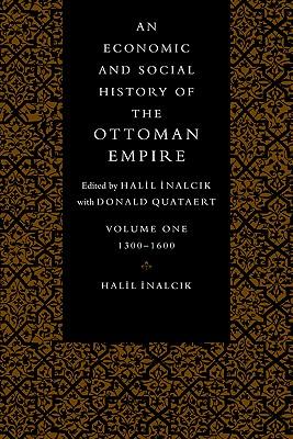 Image for Economic Hist Ottoman Empire v1 (Economic & Social History of the Ottoman Empire)