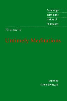 Image for Untimely Meditations (Cambridge Texts in the History of Philosophy)