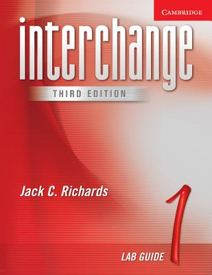 Interchange Lab Guide 1 (Interchange Third Edition), Jack C. Richards (Author)